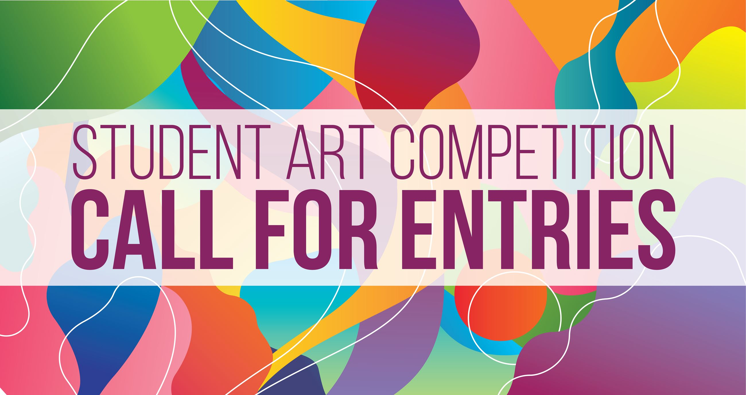 "Paint splatter graphic that reads ""Student Art Competition: Call for Entries"""